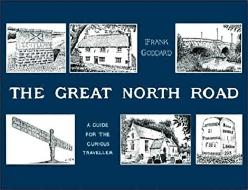 Frank Goddard - Great North Road